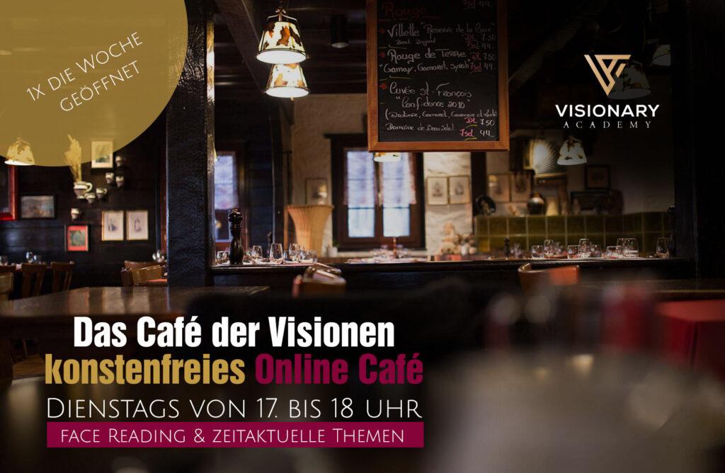 Das Café der Visionen